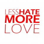 LESS_HATE_MORE_LOVE