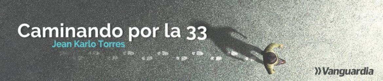 Caminando por la 33