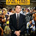 Dirigida por Martin Scorsese, protagonizada por Leonardo Di Caprio. 5 nominaciones al Oscar 2014