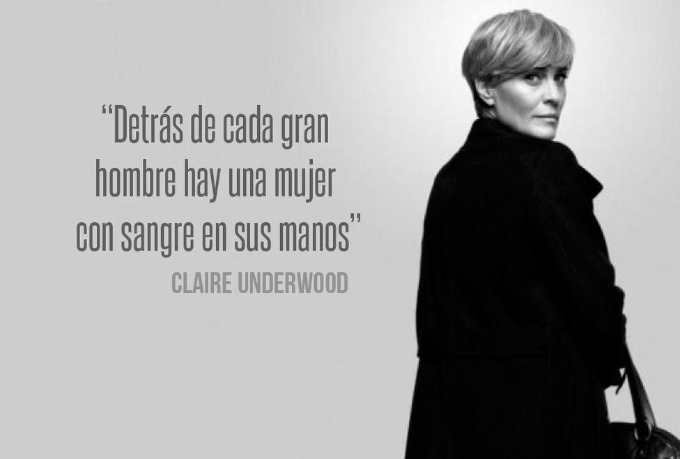 Claire Underwood interpretada por Robin Wright